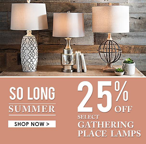 25% Off Select Gathering Place Lamps - Shop Now