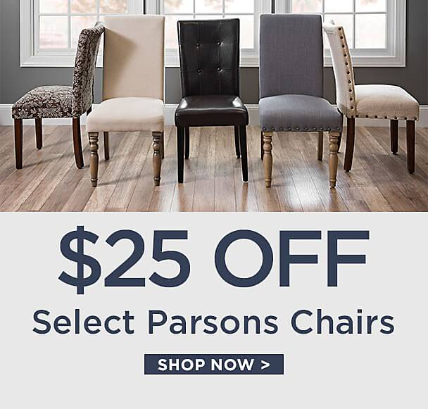 $25 Off Select Parsons Chairs - Shop Now