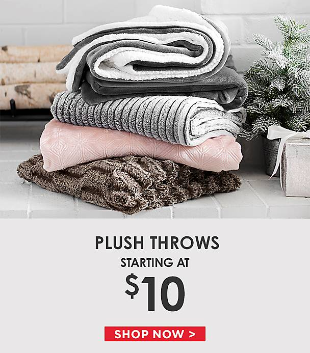 Plush Throws Starting at $10 - Shop Now