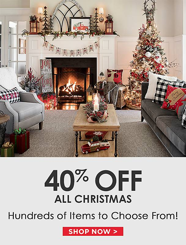 40% Off All Christmas! Hundreds of Items to Choose From! - Shop Now