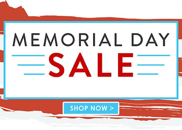 Memorial Day Sale  - Shop Now