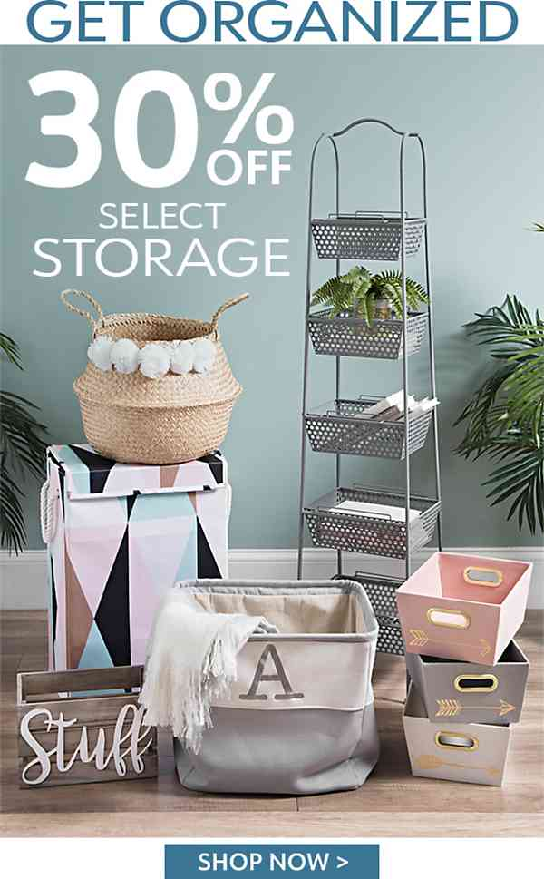 Get Organized - 30% Off Select Storage - Shop Now