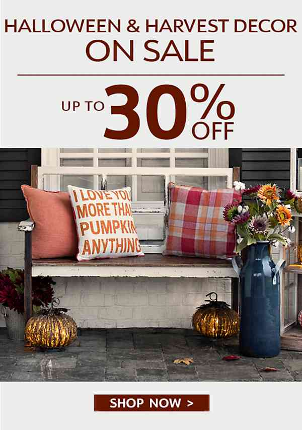 Halloween & Harvest On Sale - Up to 30% Off - Shop Now