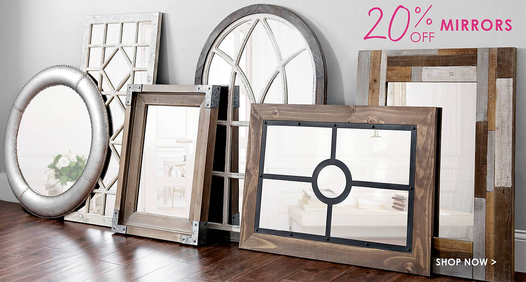 20% Off Mirrors - Shop Now
