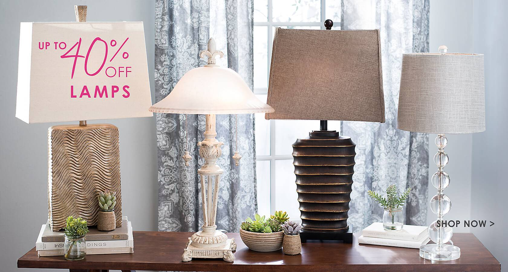 Up to 40% off lamps - Shop Now