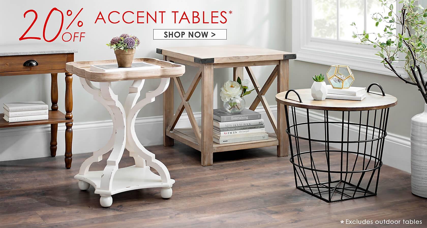 20% Off Accent Tables - Shop Now