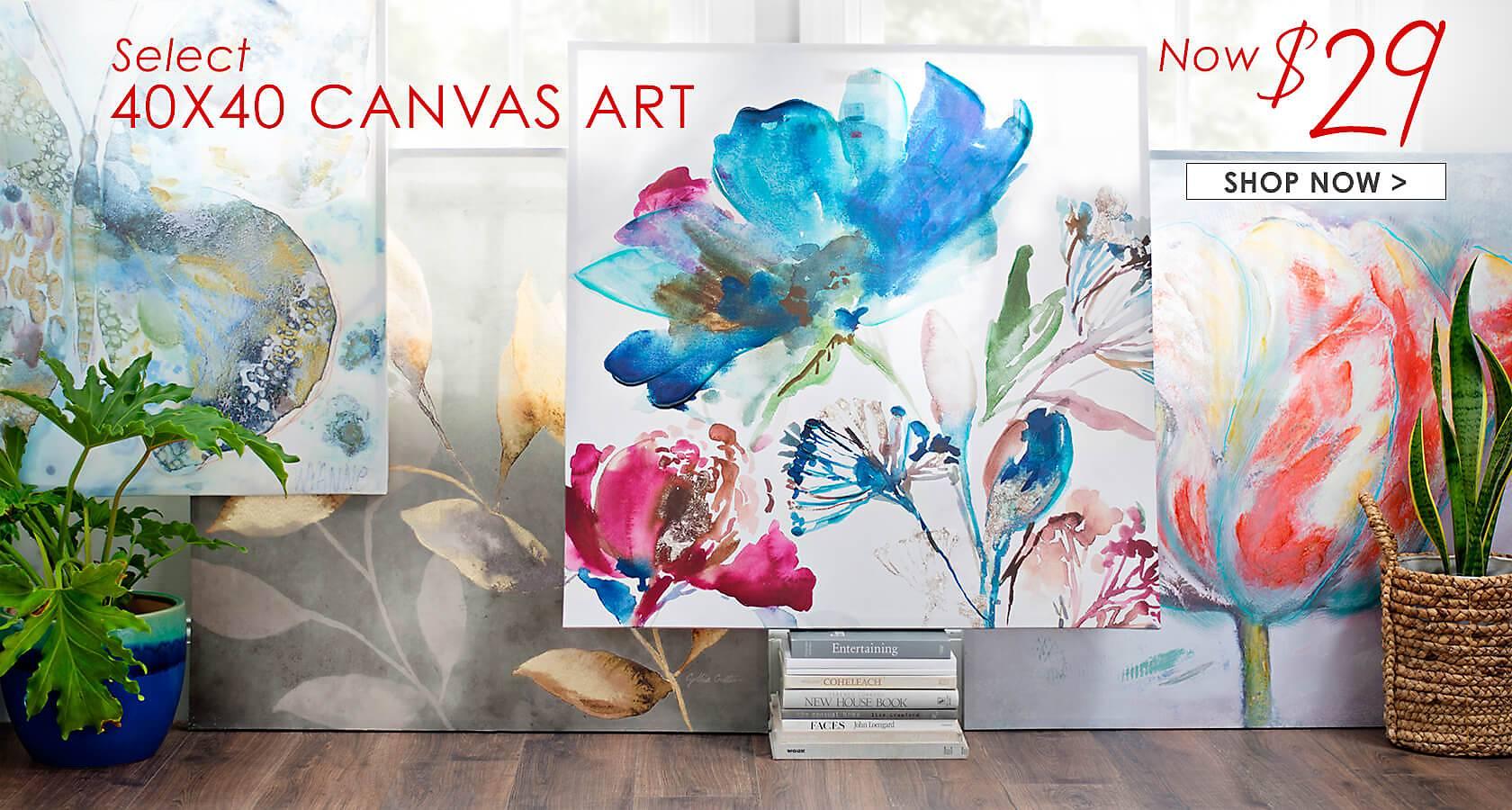 Select 40x40 Canvas Art Now $29 - Shop Now