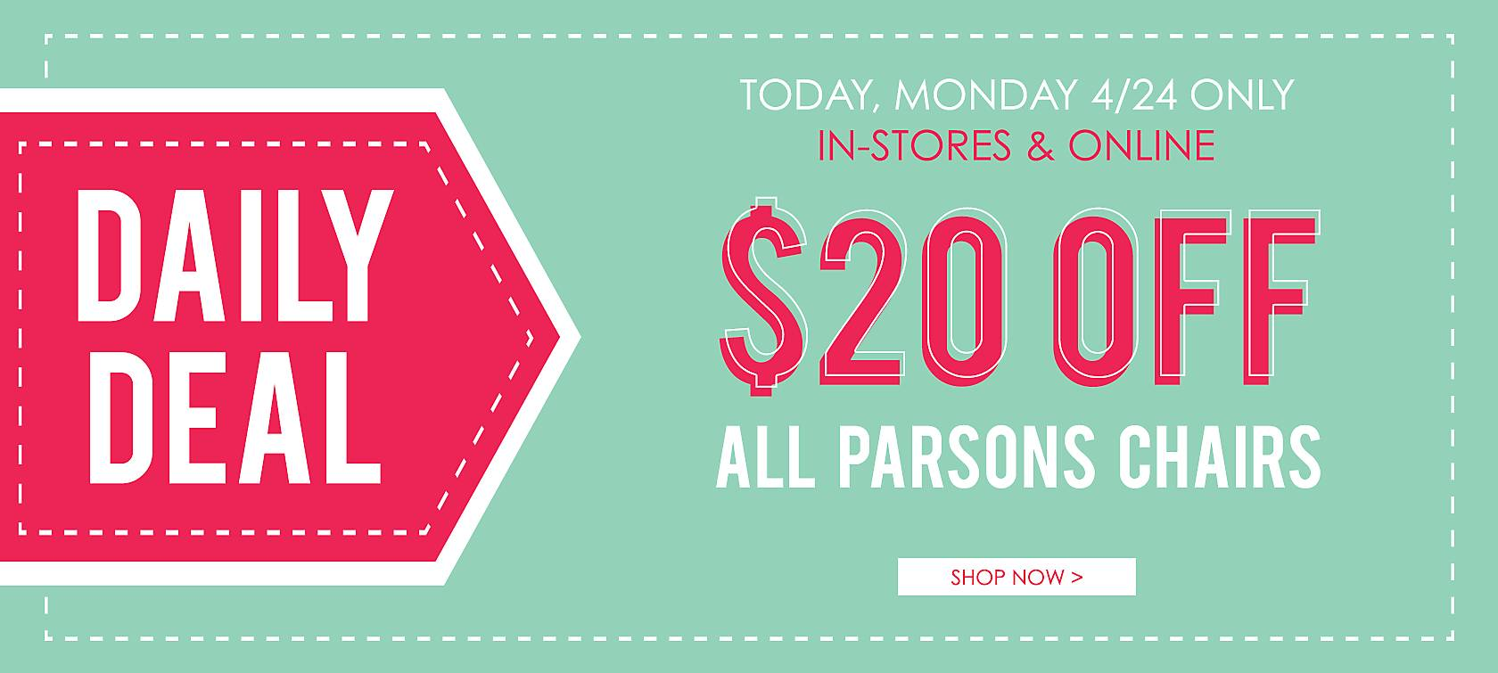 $20 Off All Parsons Chairs - Shop Now