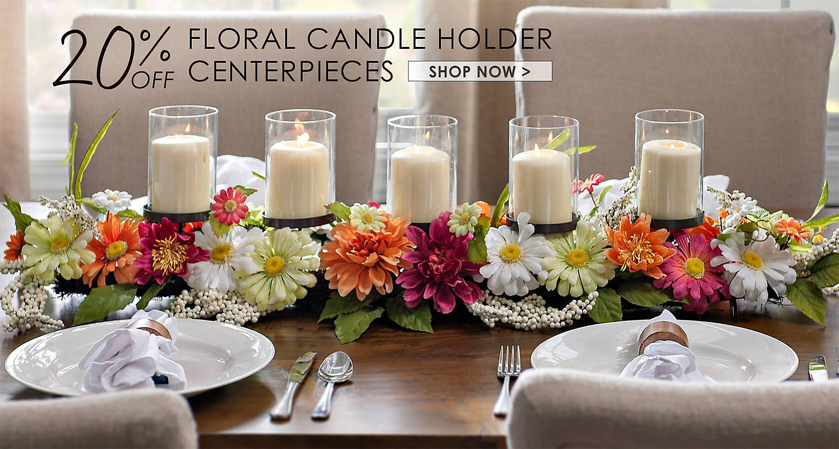 20% Off Centerpieces - Shop Now