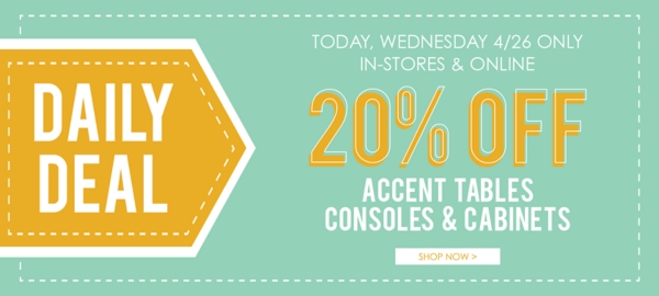 20% Off Accent Tables, Consoles, & Cabinets - Shop Now