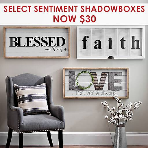 Select Sentiment Shadowboxes Now $30