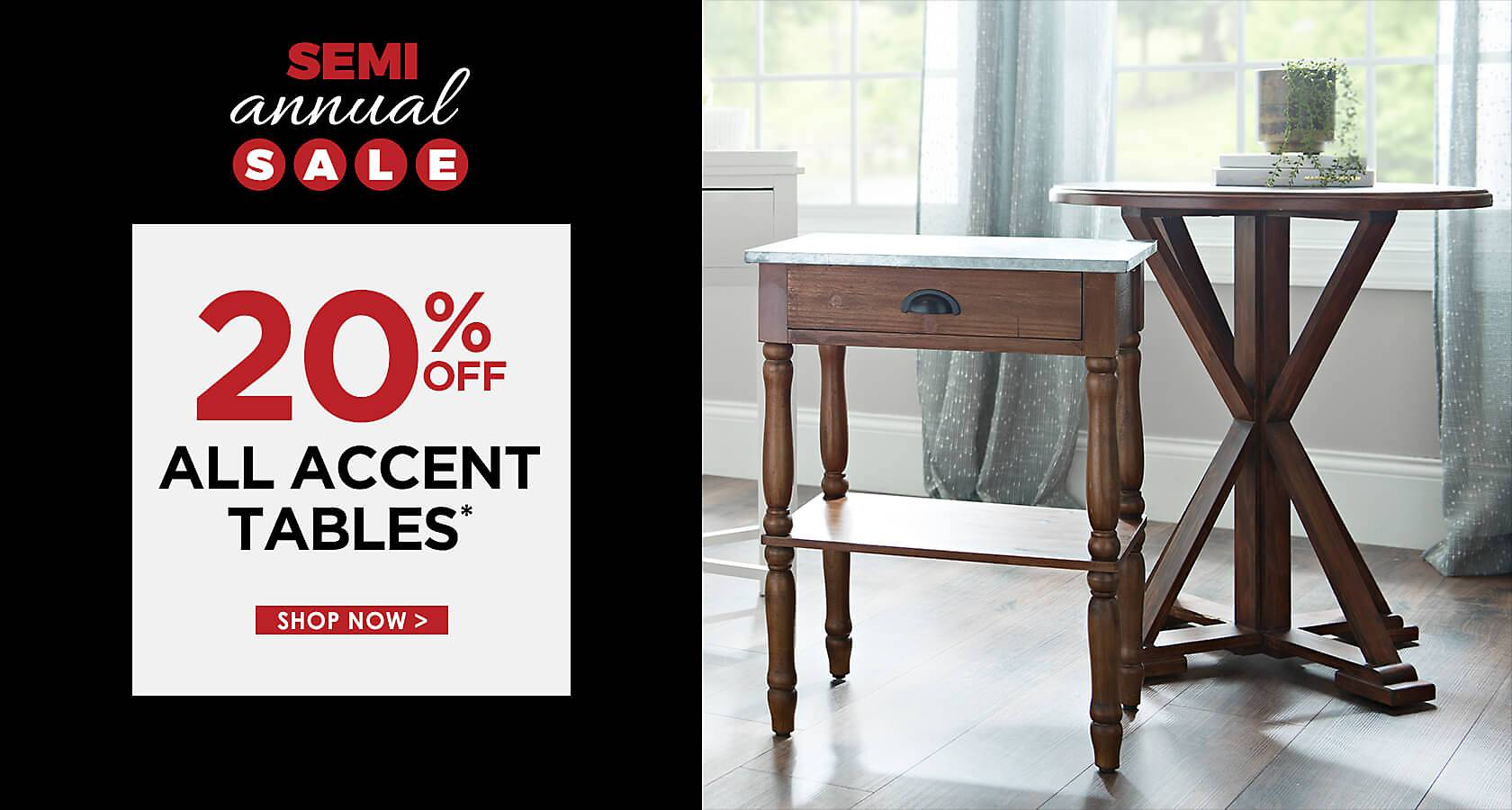 20% Off All Accent Tables - Some exclusions apply online - Shop Now