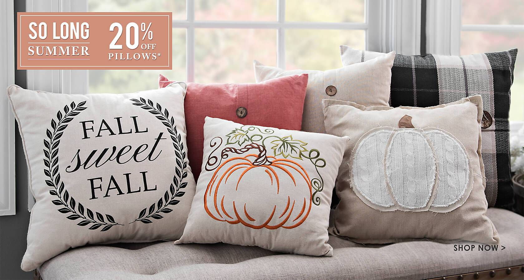 20% Off Pillows - some exclusions applyl online - Shop Now