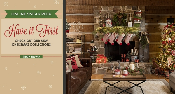 Online Sneak Peak, Have it First - Check out our new Christmas collections - Shop Now