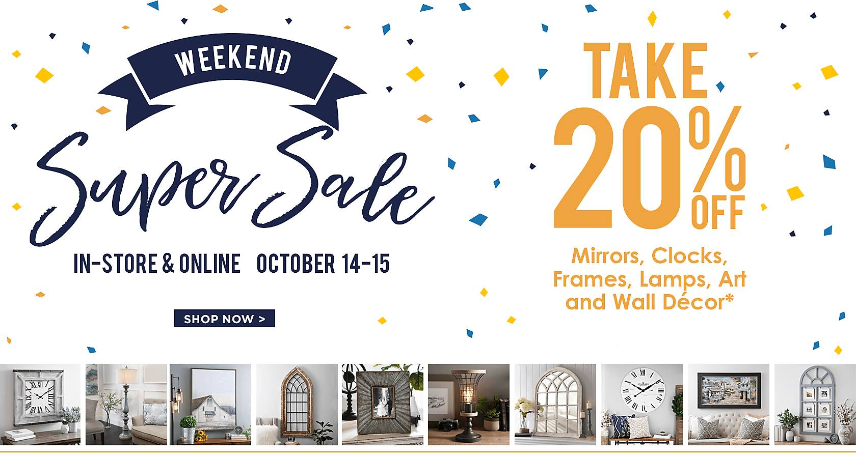 Weekend Super Ssale In Store And Online October 14
