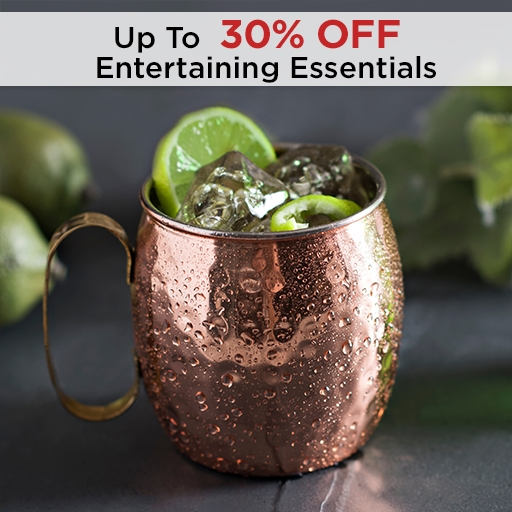 Up to 30% Off Entertaining Essentials