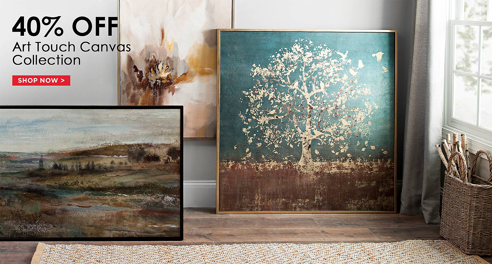 40% Off Art Touch Canvas Collection - Shop Now
