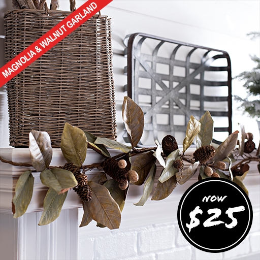 Magnolia and Walnut Garland Now $25