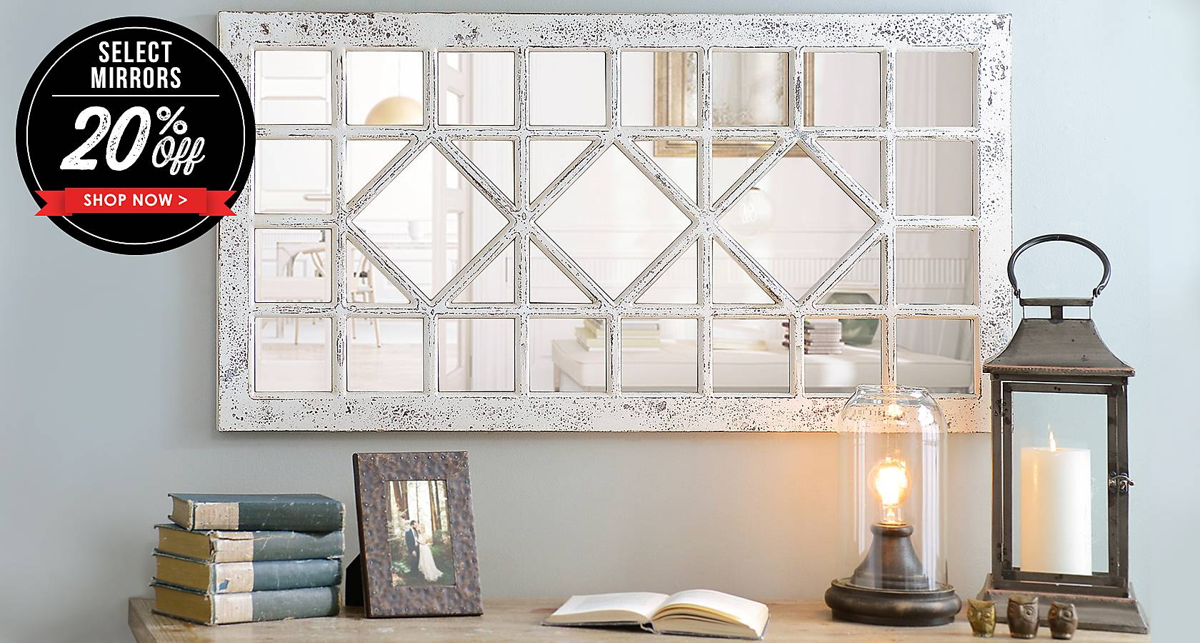 20% Off All Mirrors  - Shop Now