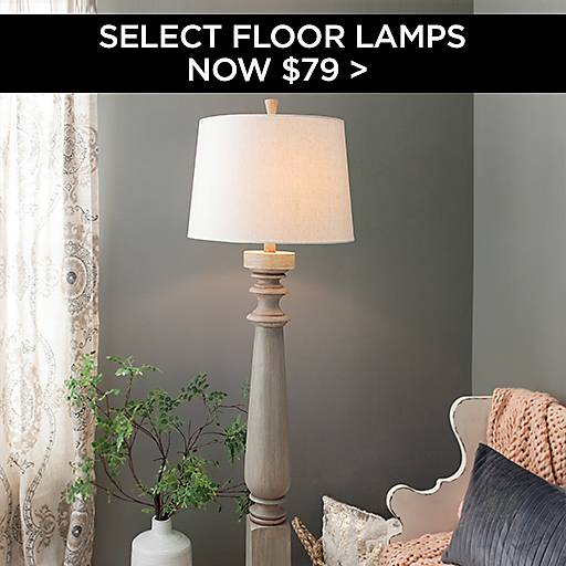 Select Floor Lamps Now $79