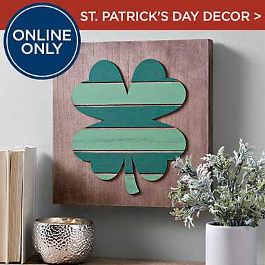 Online Only! Shop St. Patrick's Day Decor