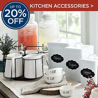 Up to 20% Off Kitchen Accessories