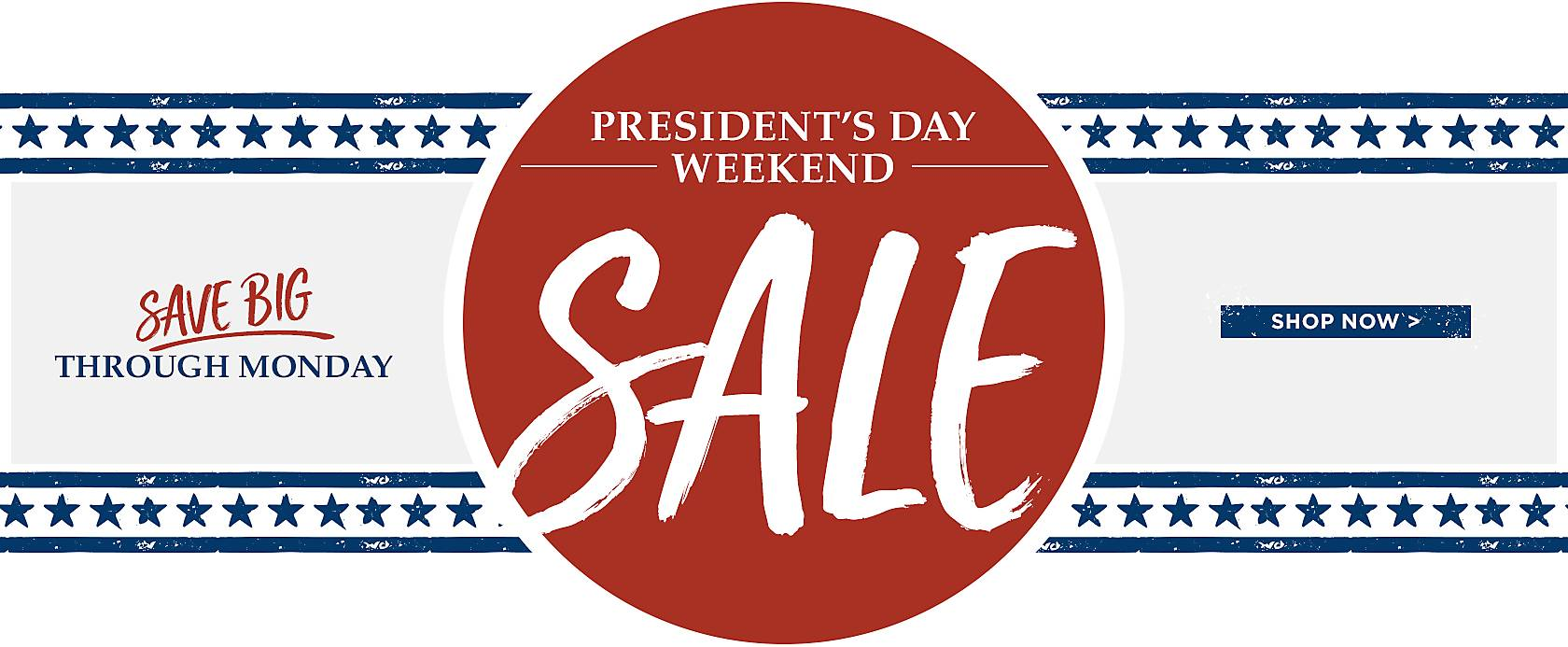 Presidents Day Weekend Sale - Save Big Through Monday - Shop Now