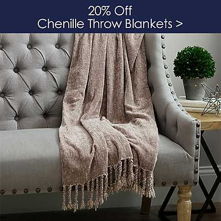 20% off Chenille Throws - Shop Now