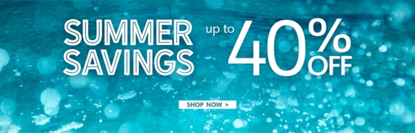 Summer Savings Up to 40% Off - Shop Now