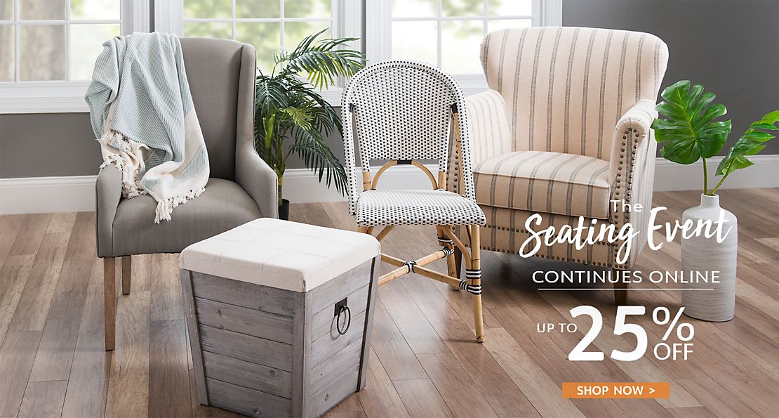 The Seating Event Continues Online - Save Up to 20% - Shop Now