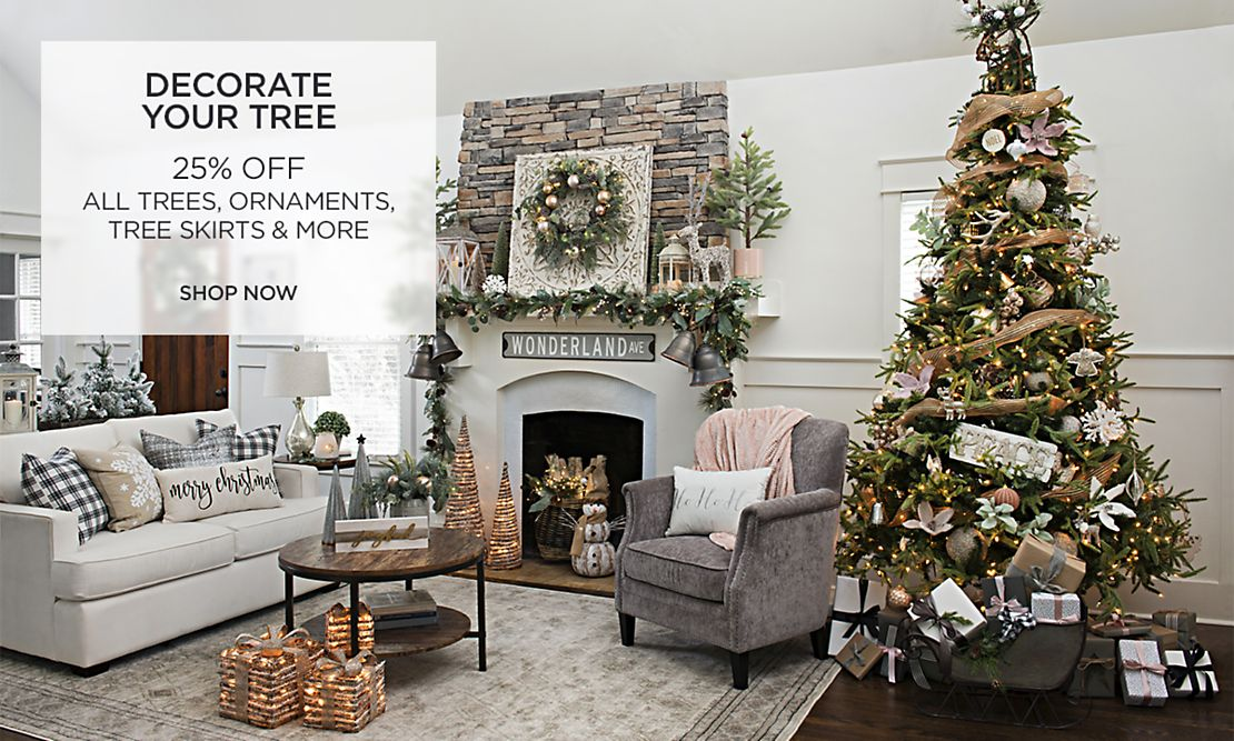 Decorate Your Tree - 25% Off All Trees, Ornaments, Tree Skirts and More - Shop Now
