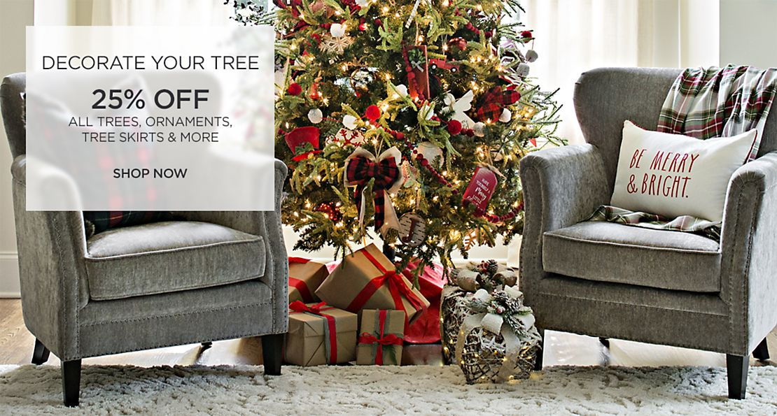 Decorate Your Tree - 25% Off All Trees, Ornaments, Tree Skirts, and More - Shop Now