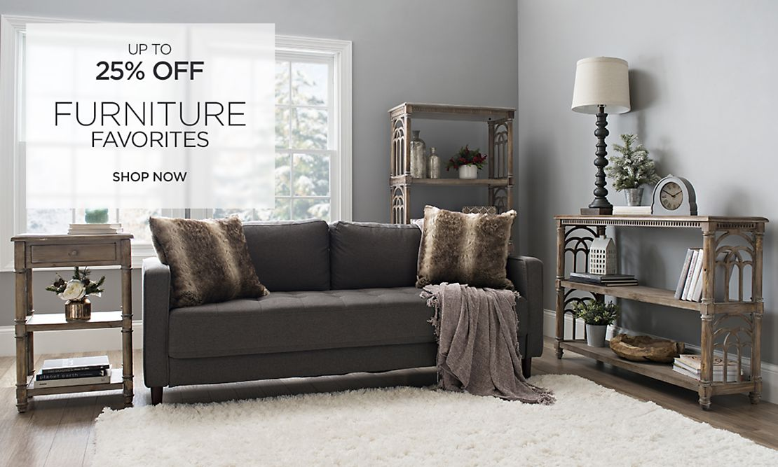 Up to 25% Off Furniture Favorites - Shop Now