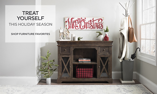 Treat Yourself This Holiday Season - Shop Furniture Favorites