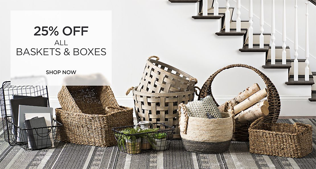 25% off All Baskets and Boxes - Shop Now