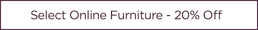 20% Off Select Online Furniture