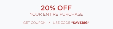 20% off Your Entire Transaction - online code SAVEBIG