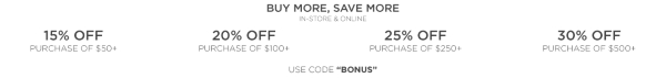 Buy more, save more - use code BONUS - Details here
