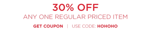 30% off any one regular priced item - Get Coupon - Use code HOHOHO