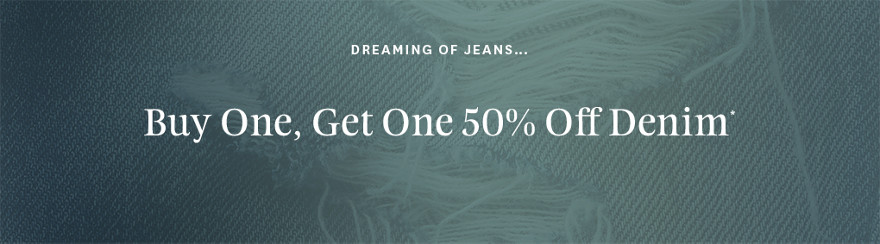 Buy One, Get One 50% Off Denim images