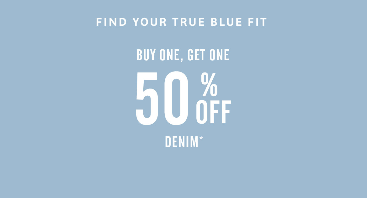 Buy One Get One 50% Off Denim