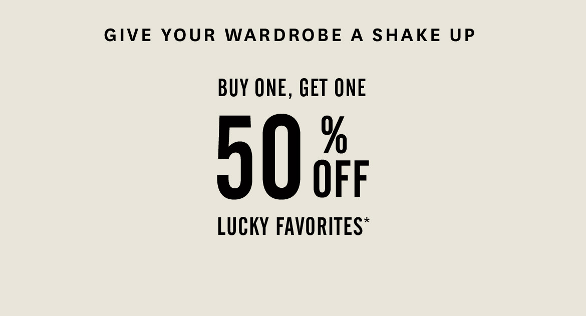 Buy One Get One 50% Off Lucky Favorites