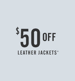 50$ Off Leather Jackets