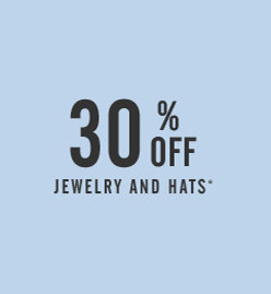 30% Off Jewelry And Hats