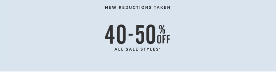 40-50% Off Sale Styles