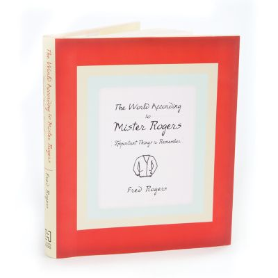 World According to Mr. Rogers Book