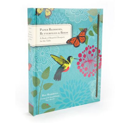 Paper Blossoms, Butterflies, & Birds Book