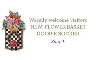 Warmly welcome visitors: NEW! FLOWER BASKET DOOR KNOCKER. Shop