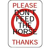 Dont Feed Horse Aluminum Sign