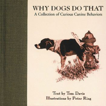 Why Dogs Do That Hardcover Book